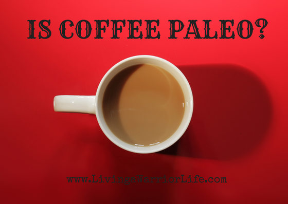 Is Coffee Paleo?