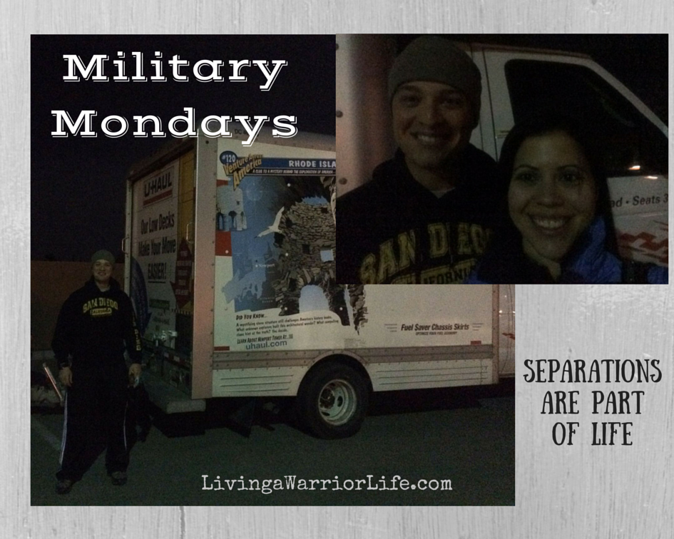 Military Mondays: Separations Are Part of Life