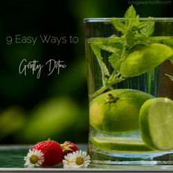 9 Easy Ways to Gently Detox