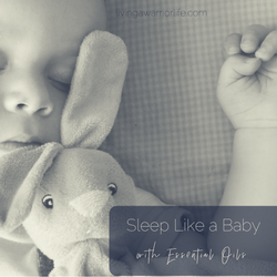 Sleep Like a Baby with Essential Oils
