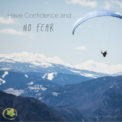 Have Confidence and No Fear